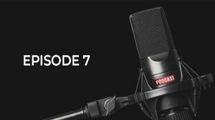 podcast episode 7