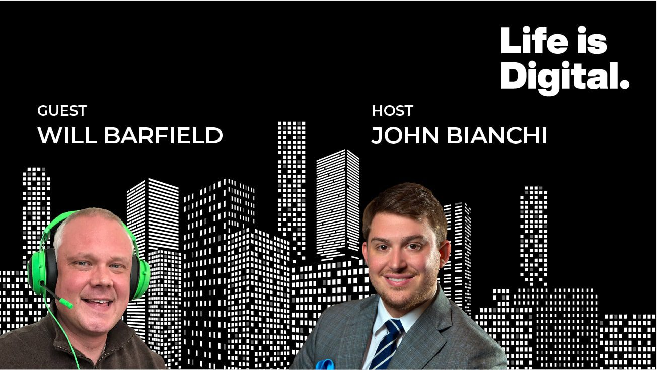 Life is Digital Podcast Guest Will Barfield of Barfield Revenue